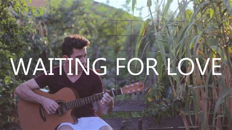 Waiting For Love - Avicii (fingerstyle guitar cover by